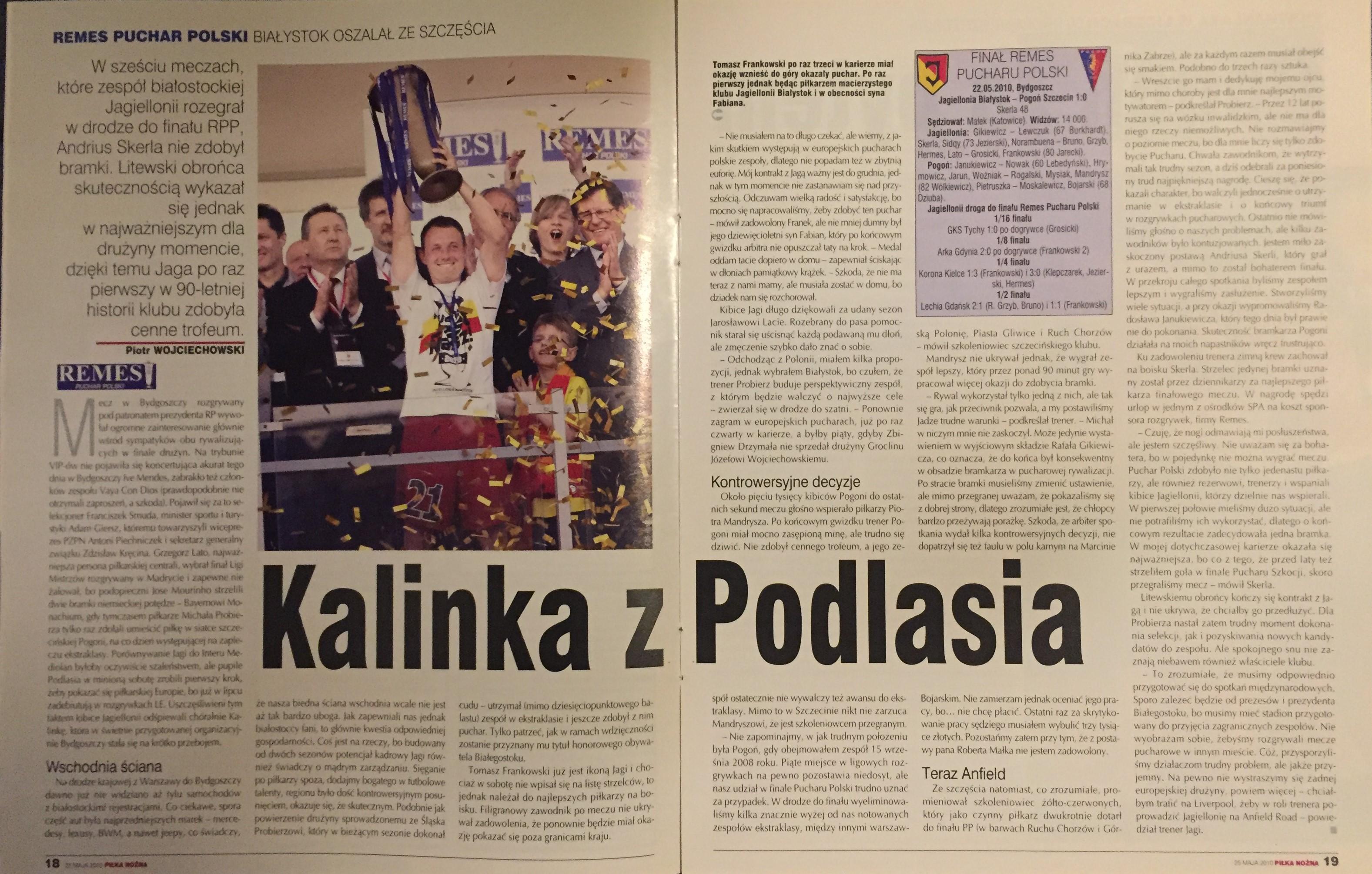 Piłka Nożna po meczu Pogoń Szczecin - Jagiellonia Białystok 0-1 (22.05.2010)