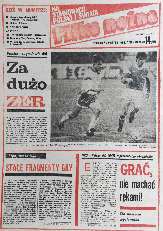 """""""Piłka Nożna"""" okładka - Polska - Jugosławia 0:0 (28.03.1990)"""