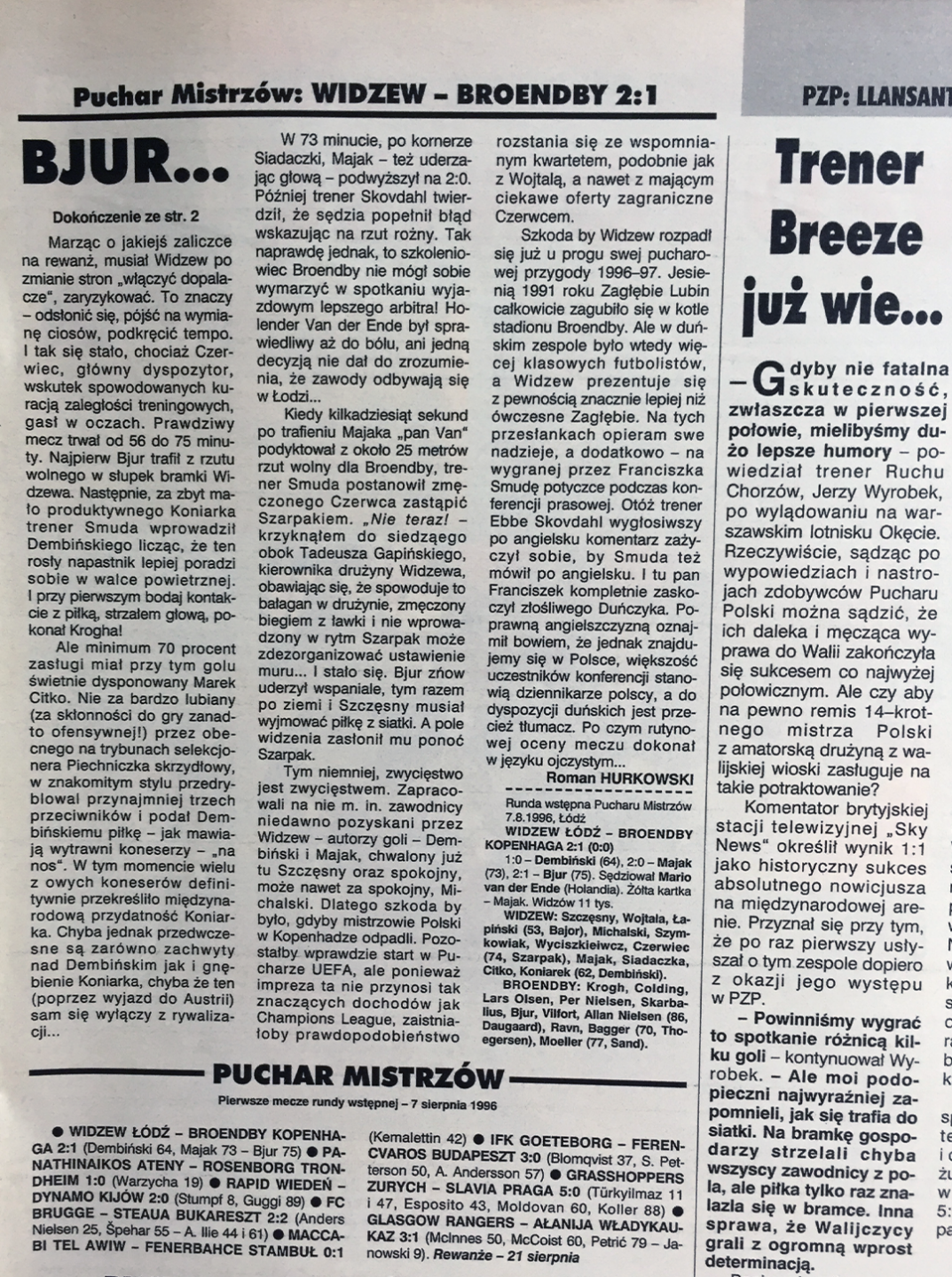 Piłka nożna po meczu Widzew - Broendby (07.08.1996)
