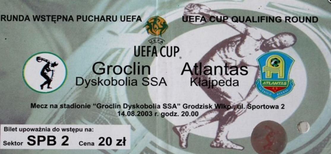 bilet z meczu groclin – atlantas kłajpeda (14.08.2003)