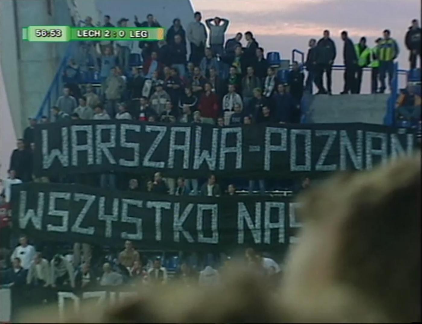 Transparent kibiców Legii na meczu z Lechem w Poznaniu w I meczu finału Pucharu Polski w 2004 roku.