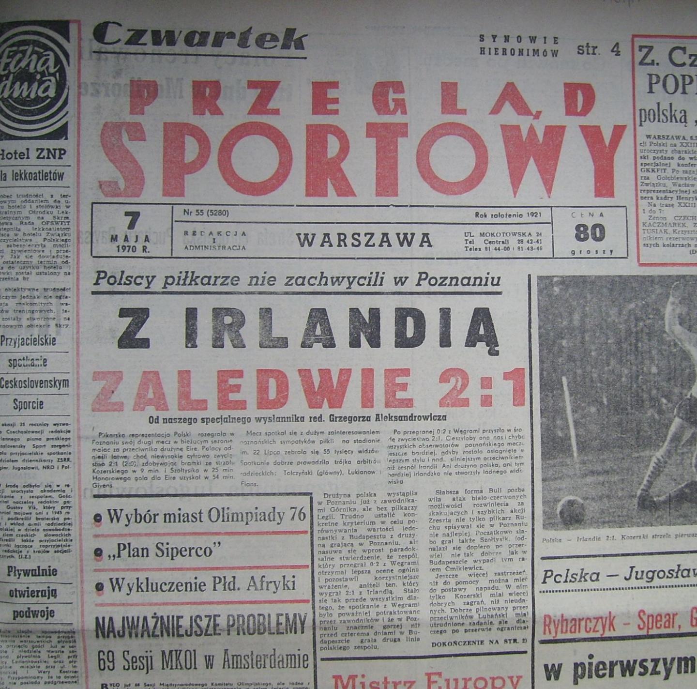 Przegląd Sportowy po Polska - Irlandia 2:1 (06.05.1970) 1
