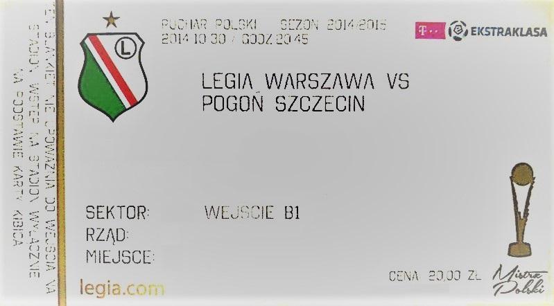Bilet z meczu Legia Warszawa - Pogoń Szczecin 3:1 (30.10.2014).