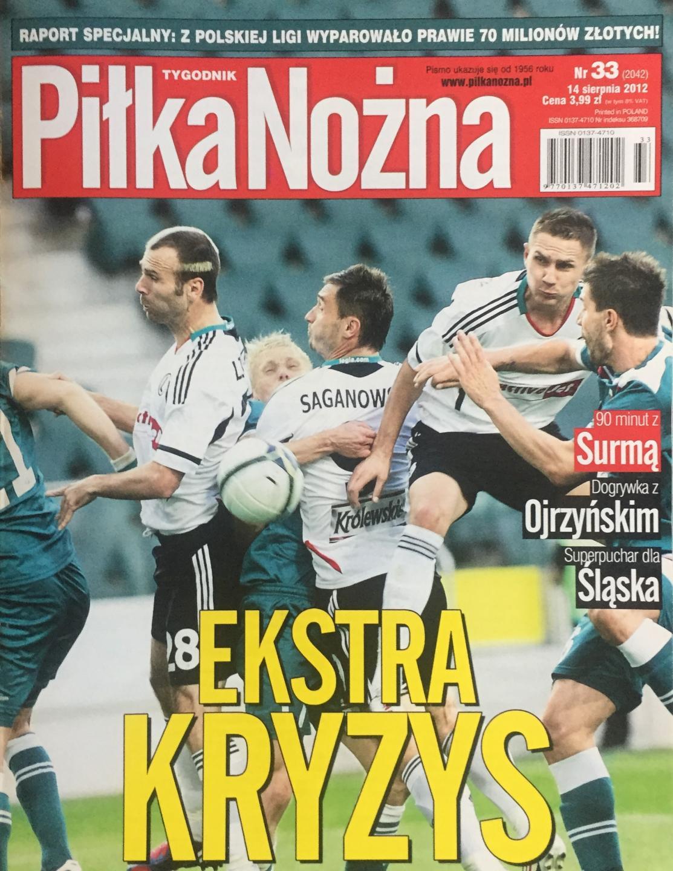 Okładka Piłka Nożna po meczu Śląsk Wrocław - Legia Warszawa 1:1, k. 4-2 (12.08.2012)