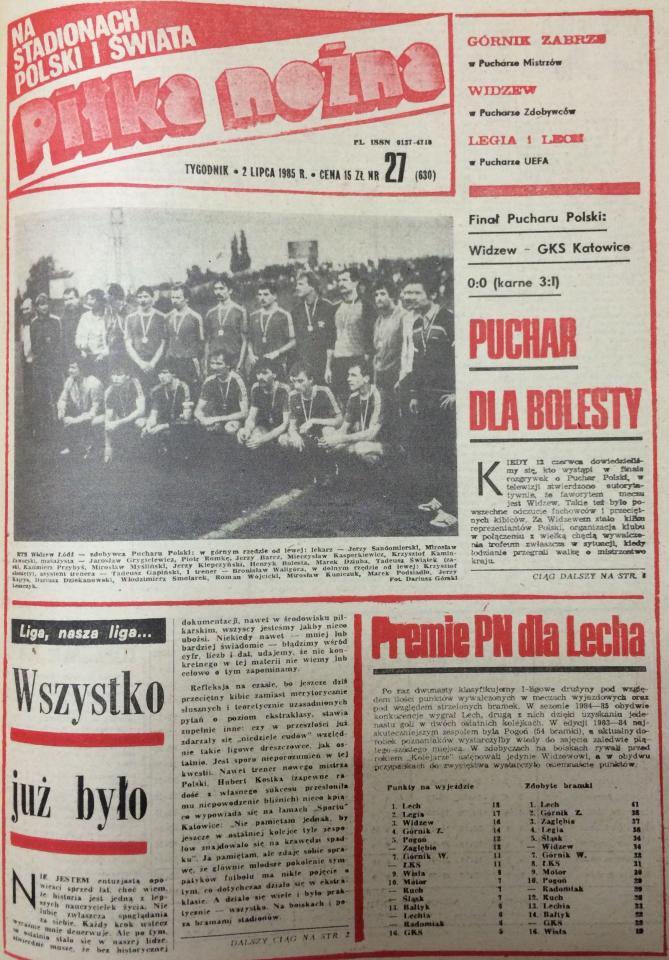 Widzew Łódź - GKS Katowice 0:0, k. 3:1 (26.06.1985) Tygodnik Piłka Nożna