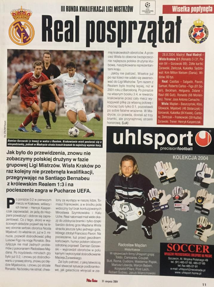 Piłka Nożna po Real Madryt - Wisła Kraków 3:1 (25.08.2004) 2