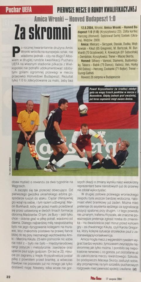 Amica Wronki - Honved Budapeszt 1:0 (12.08.2004)