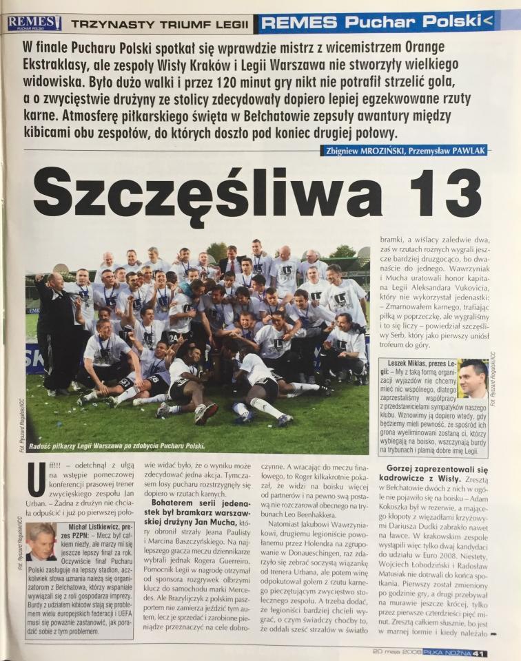 Piłka Nożna po meczu Legia Warszawa - Wisła Kraków 0:0, k. 4-3 (13.05.2008)