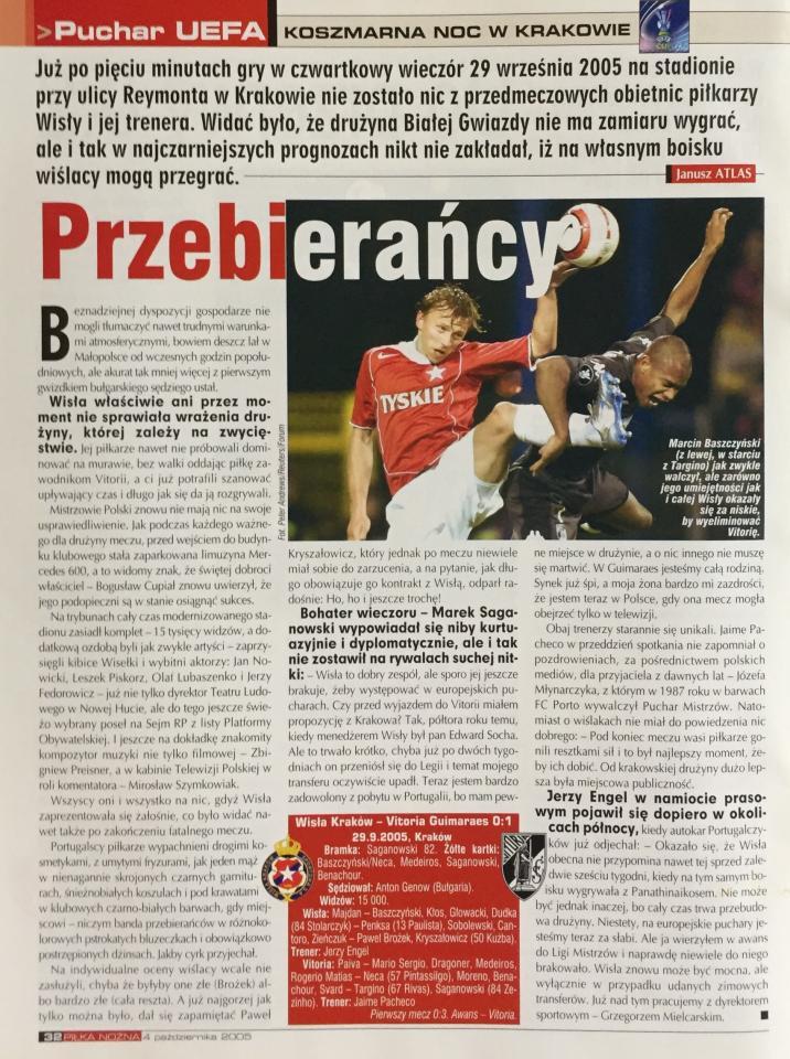 Piłka Nożna po Wisła Kraków - Vitória Guimarães 0:1 (29.09.2005) 2
